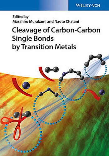 Cleavage of Carbon-Carbon Single Bonds by Transition Metals Masahiro Muraka ...