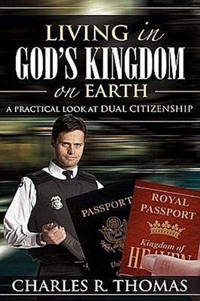 Living in God's Kingdom on Earth