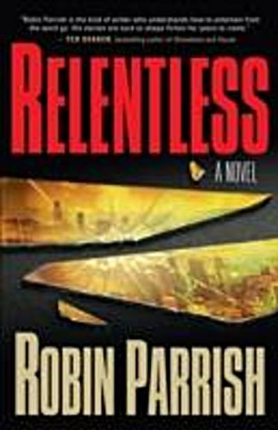 Relentless (Dominion Trilogy Book #1)
