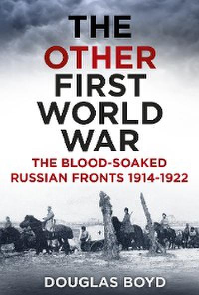 The Other First World War