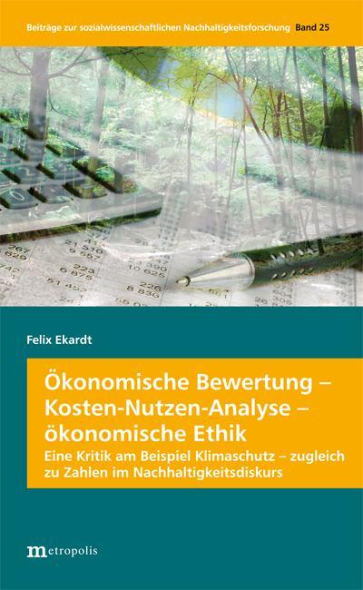 Ökonomische Bewertung - Kosten-Nutzen-Analyse - ökonomische Ethik