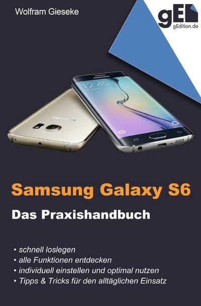 Samsung Galaxy S6 - Das Praxishandbuch