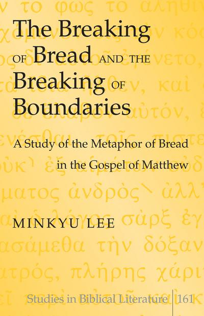 Breaking of Bread and the Breaking of Boundaries