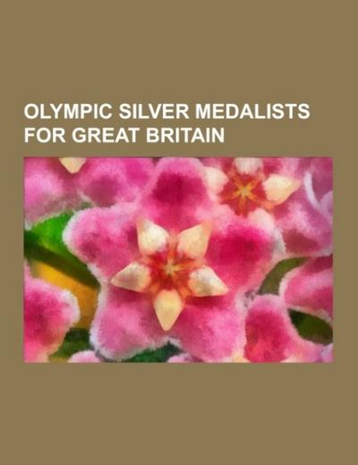 Olympic silver medalists for Great Britain