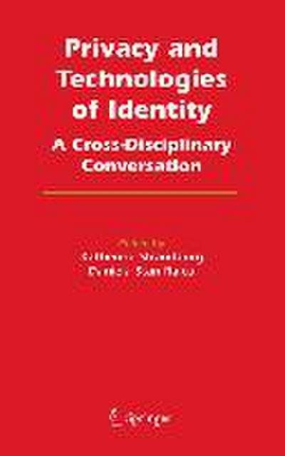 Privacy and Technologies of Identity
