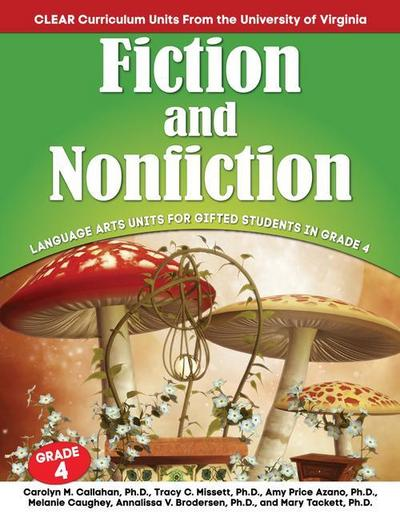 Fiction and Nonfiction: Language Arts Units for Gifted Students in Grade 4