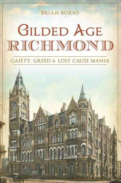 Gilded Age Richmond