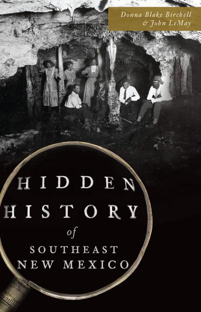 Hidden History of Southeast New Mexico