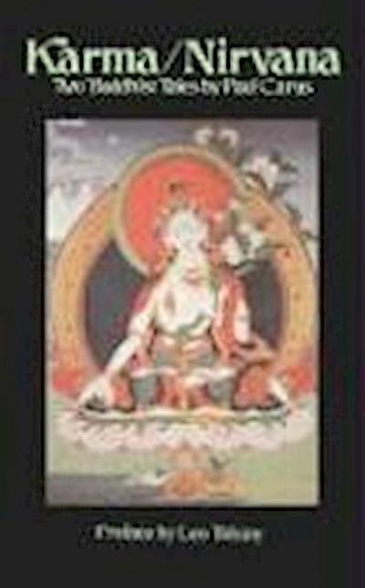 Karma/NIRVana: Two Buddhist Tales