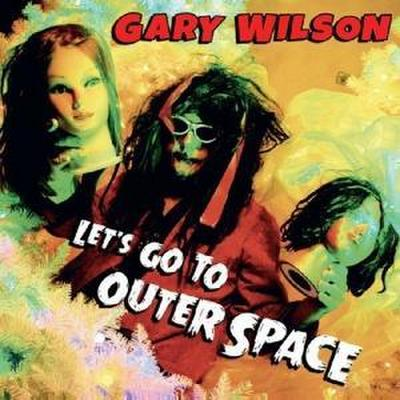 Wilson, G: Let's Go To Outer Space