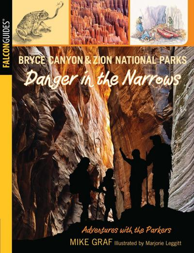 Bryce Canyon and Zion National Parks: Danger in the Narrows