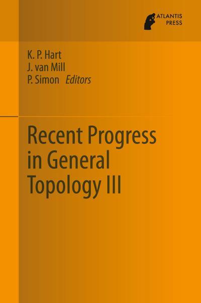 Recent Progress in General Topology III