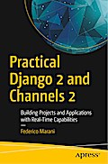 Practical Django 2 and Channels 2