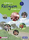 Kursbuch Religion Elementar 1 - Neuausgabe 2016