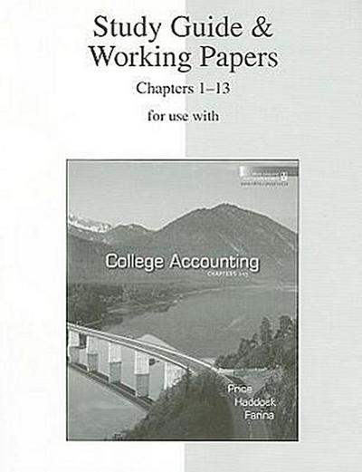 Study Guide & Working Papers for Use with College Accounting Chapters 1-13