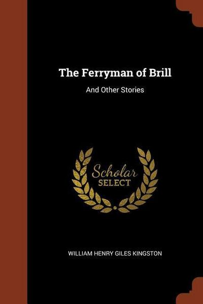 The Ferryman of Brill: And Other Stories