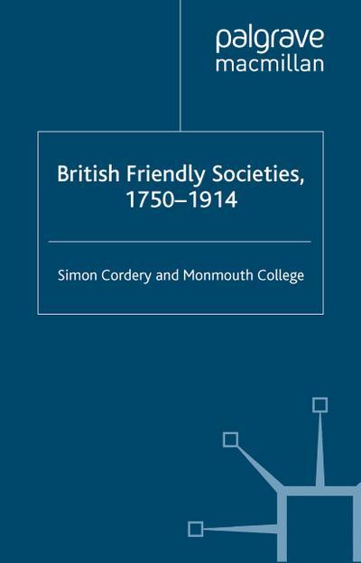British Friendly Societies, 1750-1914