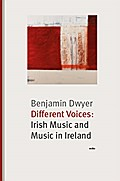 Different Voices: Irish Music and Music in Ireland