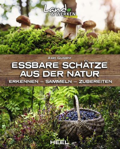 Essbare Schätze aus der Natur