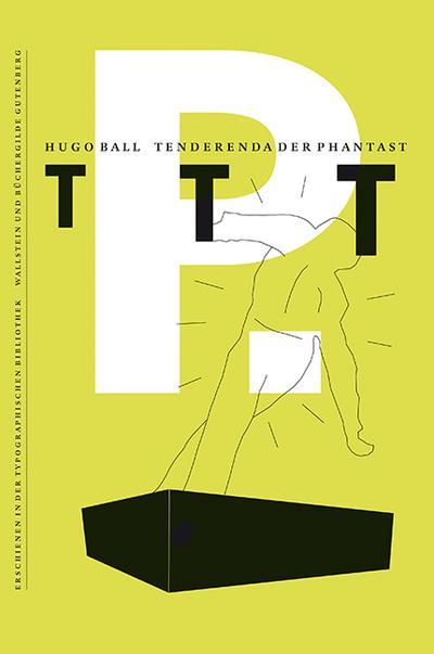 Tenderenda der Phantast (Typographische Bibliothek)