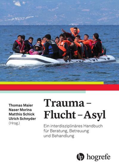 Trauma - Flucht - Asyl