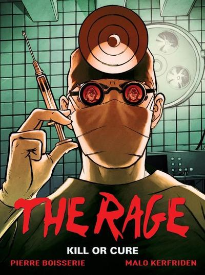 The Rage, Volume 2: Kill or Cure