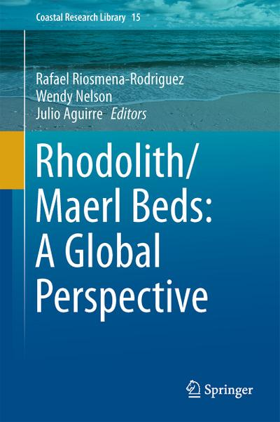 Rhodolith/Maerl Beds: A Global Perspective