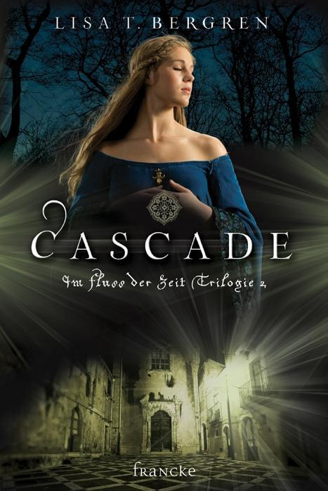 Cascade, Lisa T. Bergren