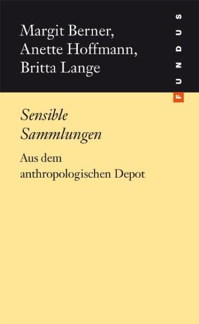 Sensible Sammlungen Margit Berner