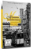 München wiederentdeckt - Historische Filmschä ...