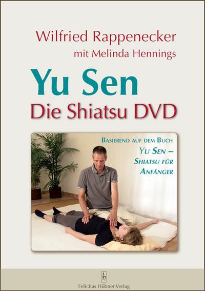 Yu Sen - Die Shiatsu DVD