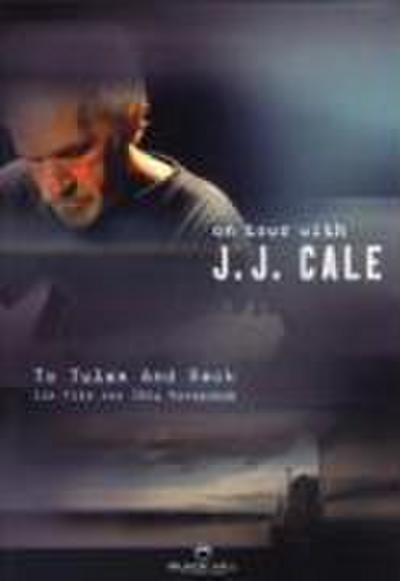 To Tulsa and back - On Tour with J.J. Cale