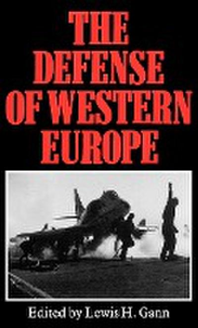 The Defense of Western Europe