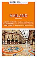MERIAN momente Reiseführer Mailand: Mit Extra ...
