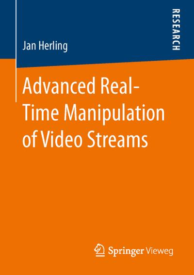 Advanced Real-Time Manipulation of Video Streams