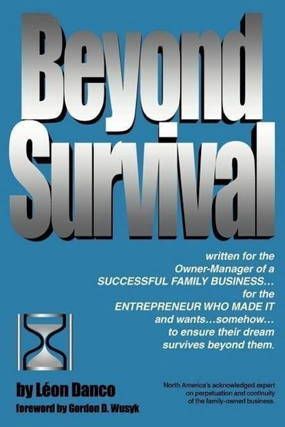 Beyond Survival, a Guide for Business Owners and Their Families