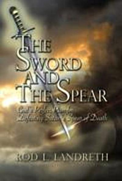 Sword and the Spear