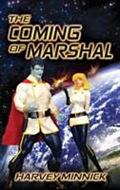 Coming of Marshal