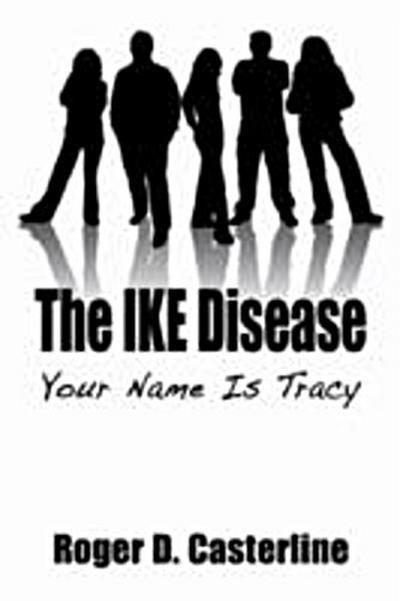 IKE Disease