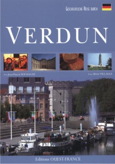 Geschichtliche Reise durch Verdun
