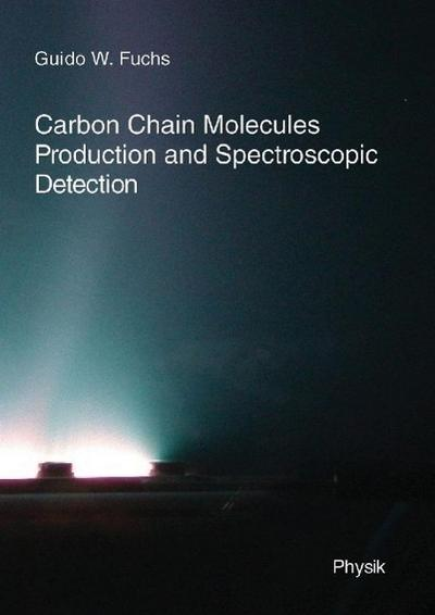 Carbon Chian Molecules: Production and Spectroscopic Detection