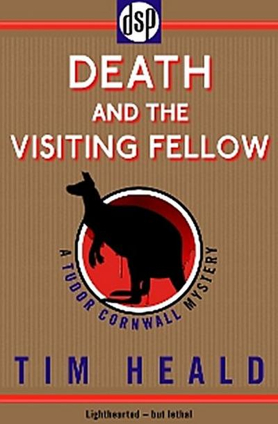 Death and The Visiting Fellow