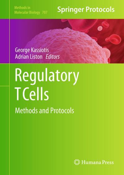 Regulatory T Cells: Methods and Protocols