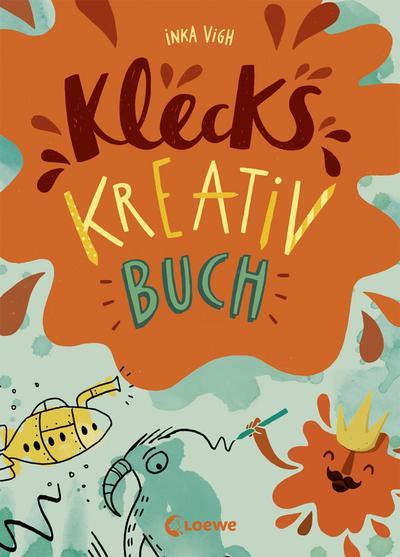 Klecks-Kreativbuch; Ill. v. Vigh, Inka; Deutsch