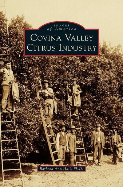 Covina Valley Citrus Industry