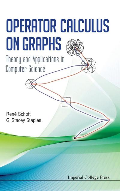 Operator Calculus On Graphs: Theory And Applications In Computer Science