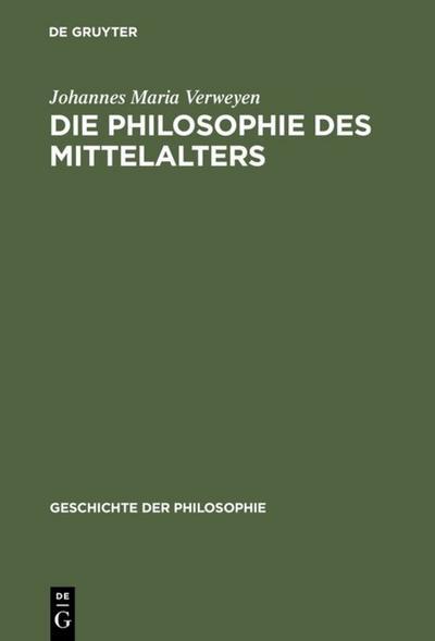 Die Philosophie des Mittelalters