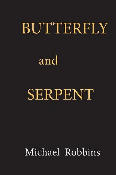 Butterfly and Serpent