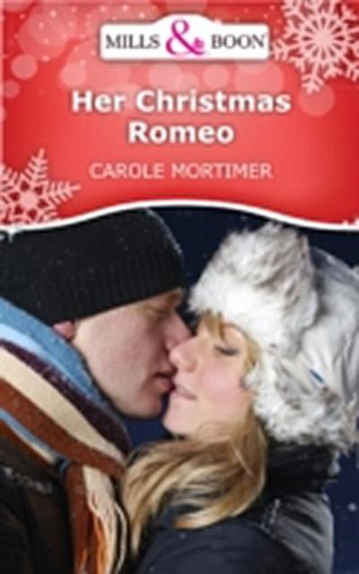 Her Christmas Romeo (Mills & Boon Short Stories)