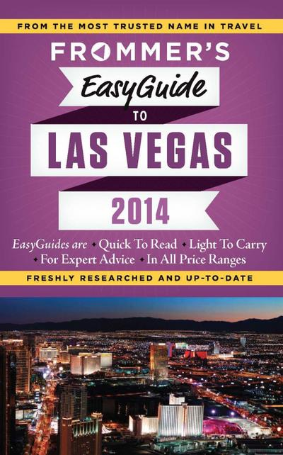 Frommer's EasyGuide to Las Vegas 2014
